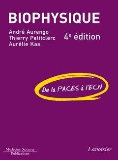 Biophysique (4e édition)