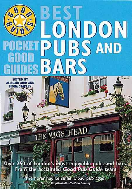 Best London Pubs and Bars ; Pocket Good Guide