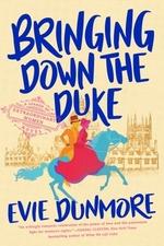 Vente EBooks : Bringing Down the Duke  - Evie Dunmore