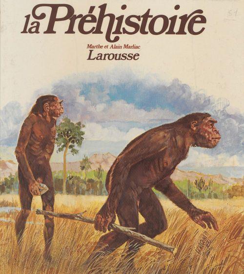La Préhistoire  - Alain Marliac  - M. Marliac