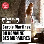 Vente AudioBook : Du domaine des Murmures  - Carole Martinez