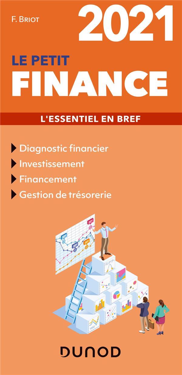 Le petit finance ; l'essentiel en bref (édition 2021)