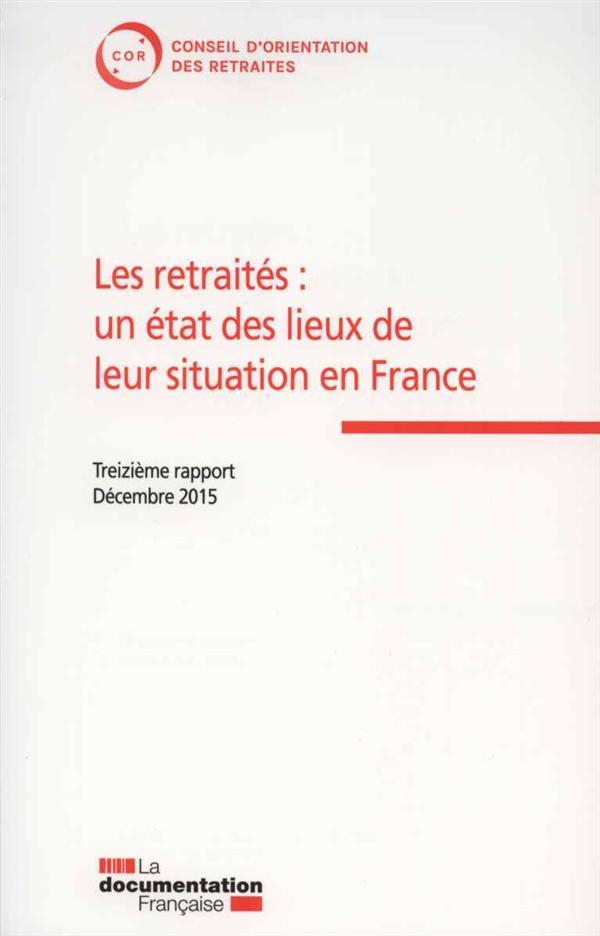 Les retraités : un état des lieux de leur situation en France ; 13e rapport du COR