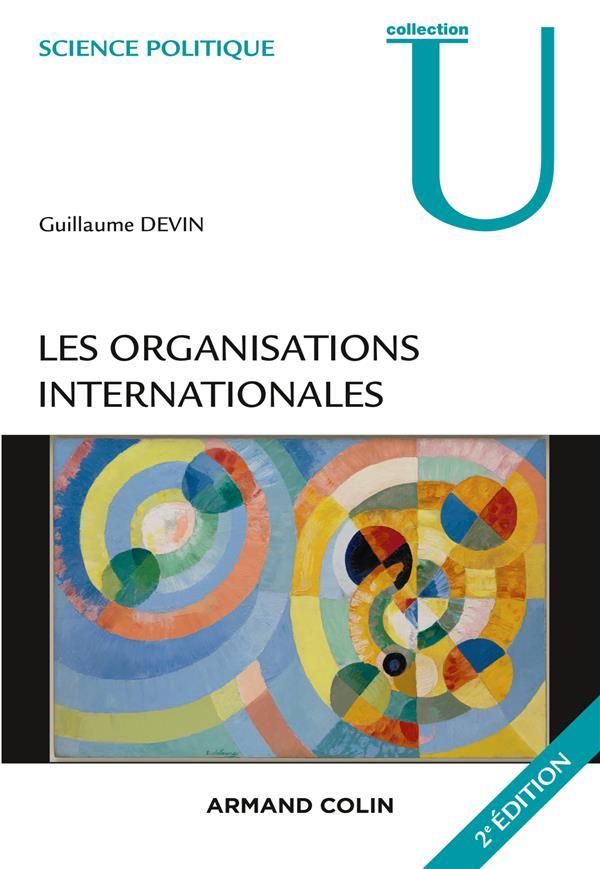 LES ORGANISATIONS INTERNATIONALES (2E EDITION)
