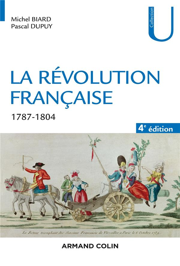 La Révolution française ; 1787-1804 (4e édition)