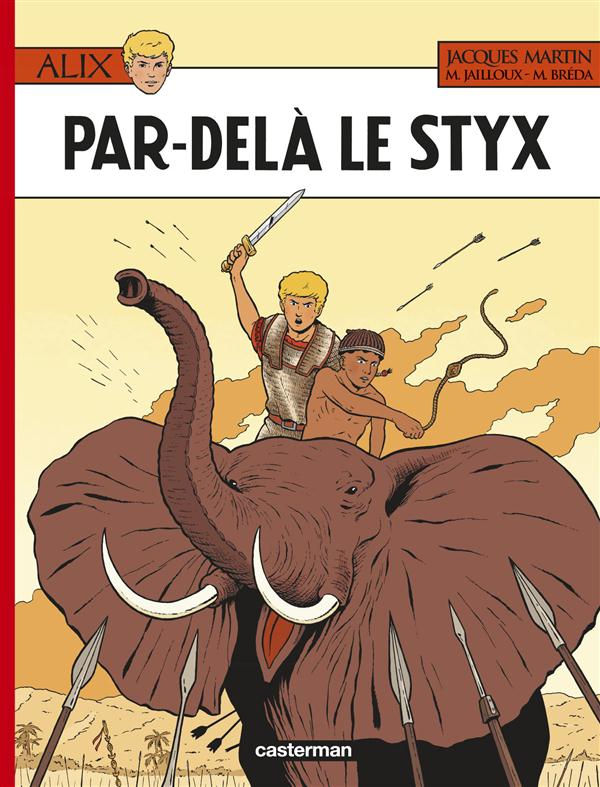 ALIX T.34  -  PAR-DELA LE STYX