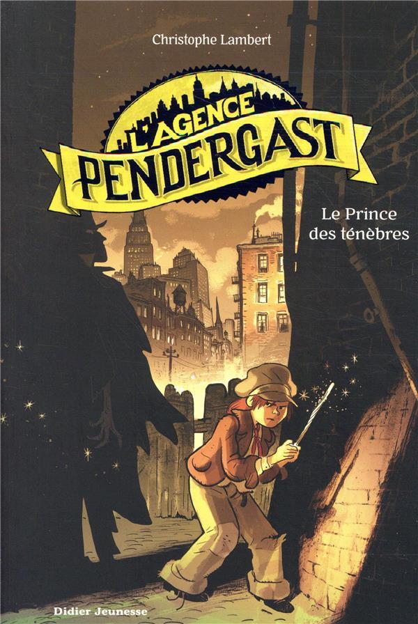 L'agence Pendergast (1) : Le Prince des ténèbres