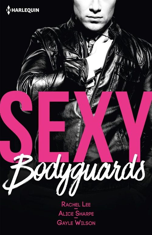 Sexy bodyguards
