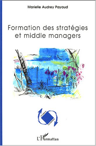 Formation des strategies et middle managers