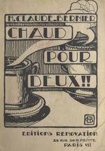 Chaud pour deux  - H. Claude-Bernier