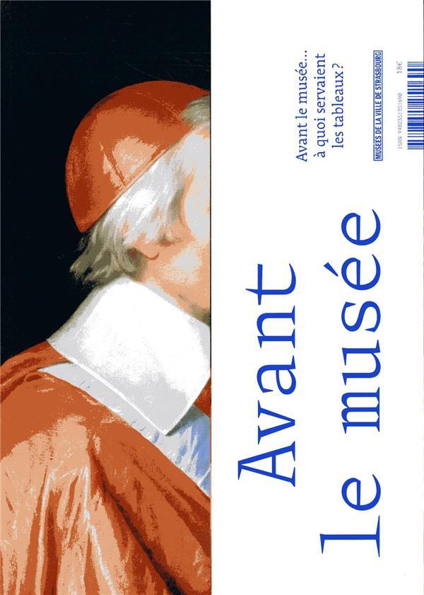 AVANT LE MUSEE... A QUOI SERVAIENT LES TABLEAUX ?