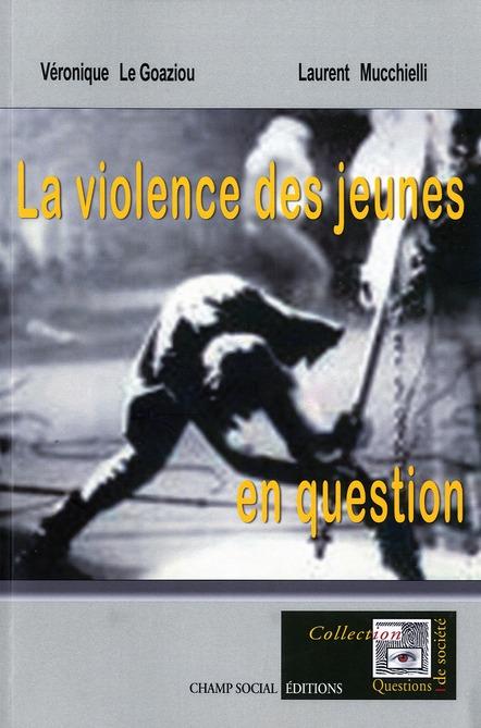 Violence des jeunes en question