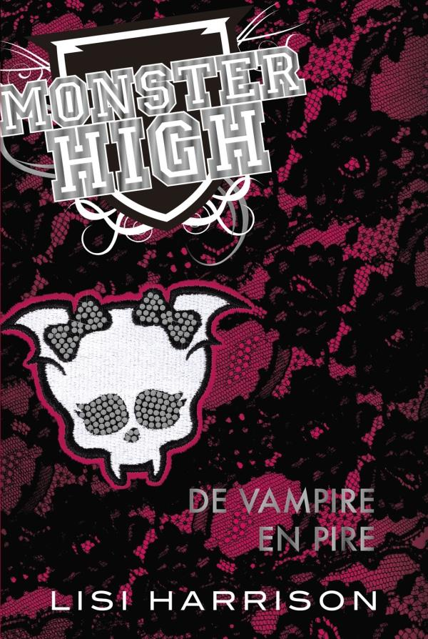 Monster High T.4 ; de vampire en pire