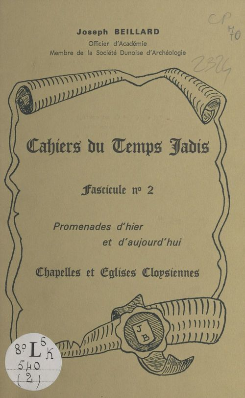 Cahiers du temps jadis (2)  - Joseph Beillard