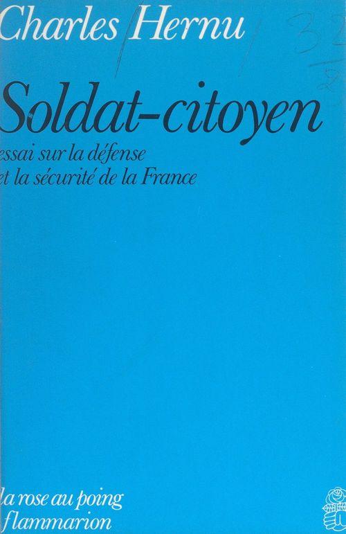 Soldat-citoyen  - Charles Hernu