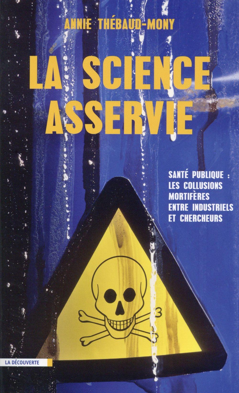 la science asservie