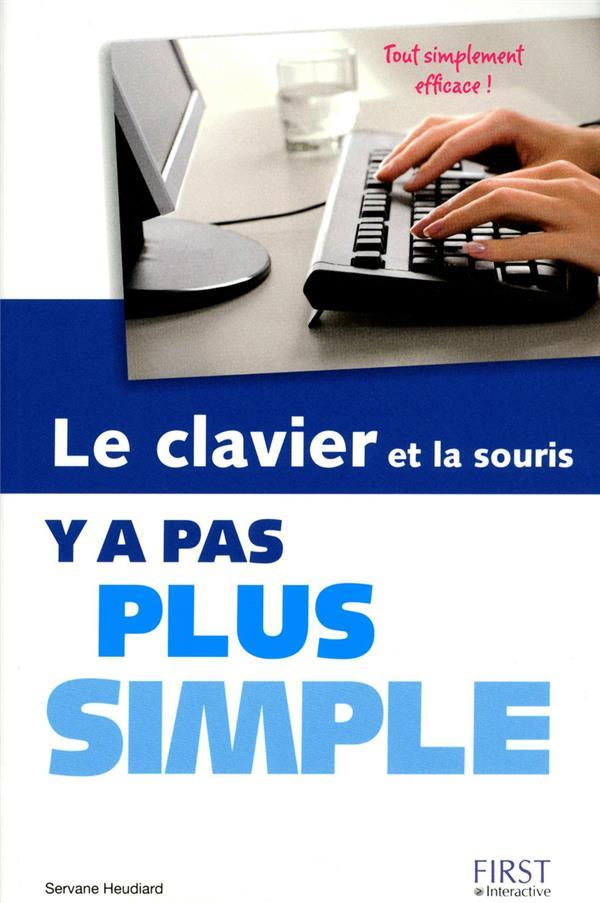 Y A PAS PLUS SIMPLE ; le clavier et la souris