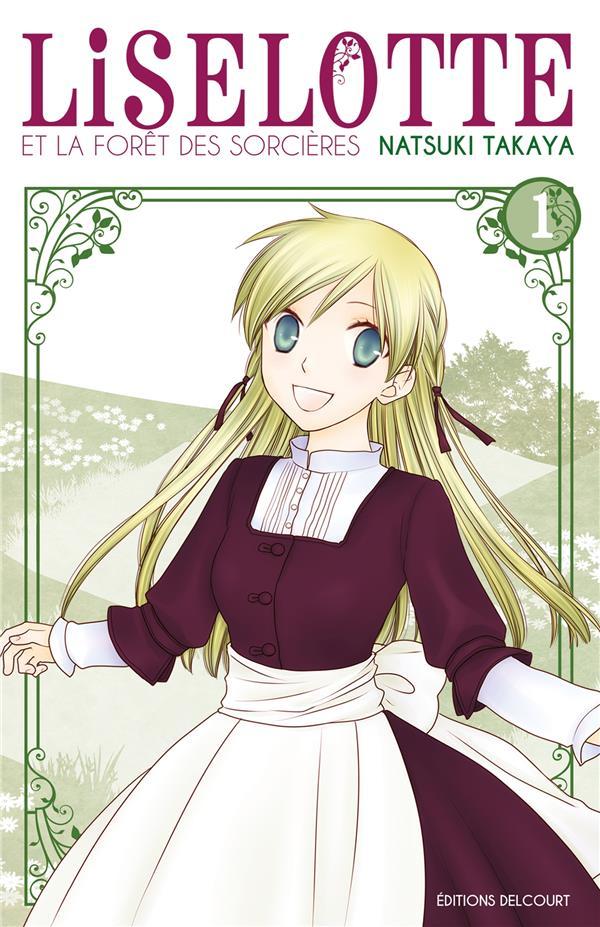 Liselotte Et La Foret Des Sorcieres T.1