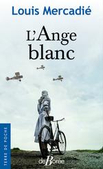 L'Ange blanc  - Louis Mercadié