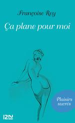 Vente EBooks : Ca plane pour moi  - Françoise Rey