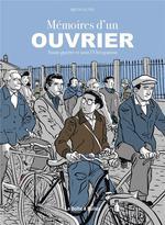 Couverture de Memoires D'Un Ouvrier - Avant-Guerre Et Sous L'Occupation