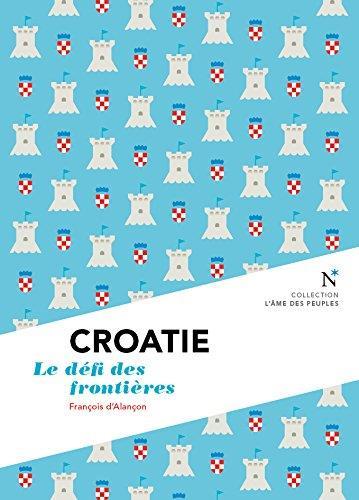 Croatie ; le défi des frontières