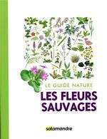 Couverture de Guide Nature - Les Fleurs Sauvages