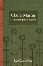 Vente EBooks : L'inconnu parle encore  - Claire Martin