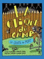 La grotte du mort  - Alain M. Bergeron - Martine Latulippe - François Gravel - Johanne Mercier