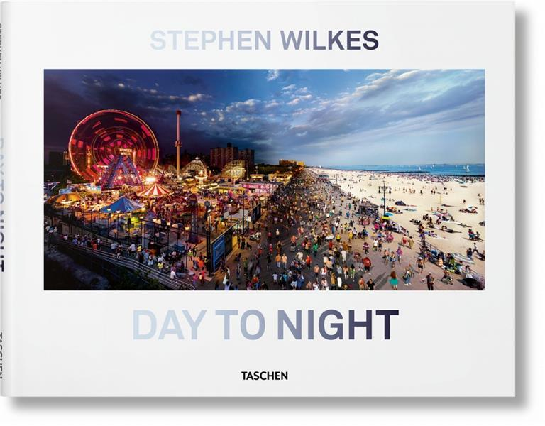 Stephen Wilkes ; day to night