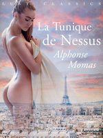 LUST Classics : La Tunique de Nessus  - Alphonse Momas