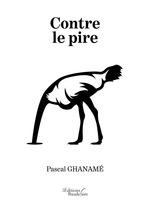 Vente EBooks : Contre le pire  - Pascal Ghanamé