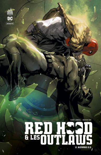 Red Hood & the outlaws T.2 ; Bizarro 2.0