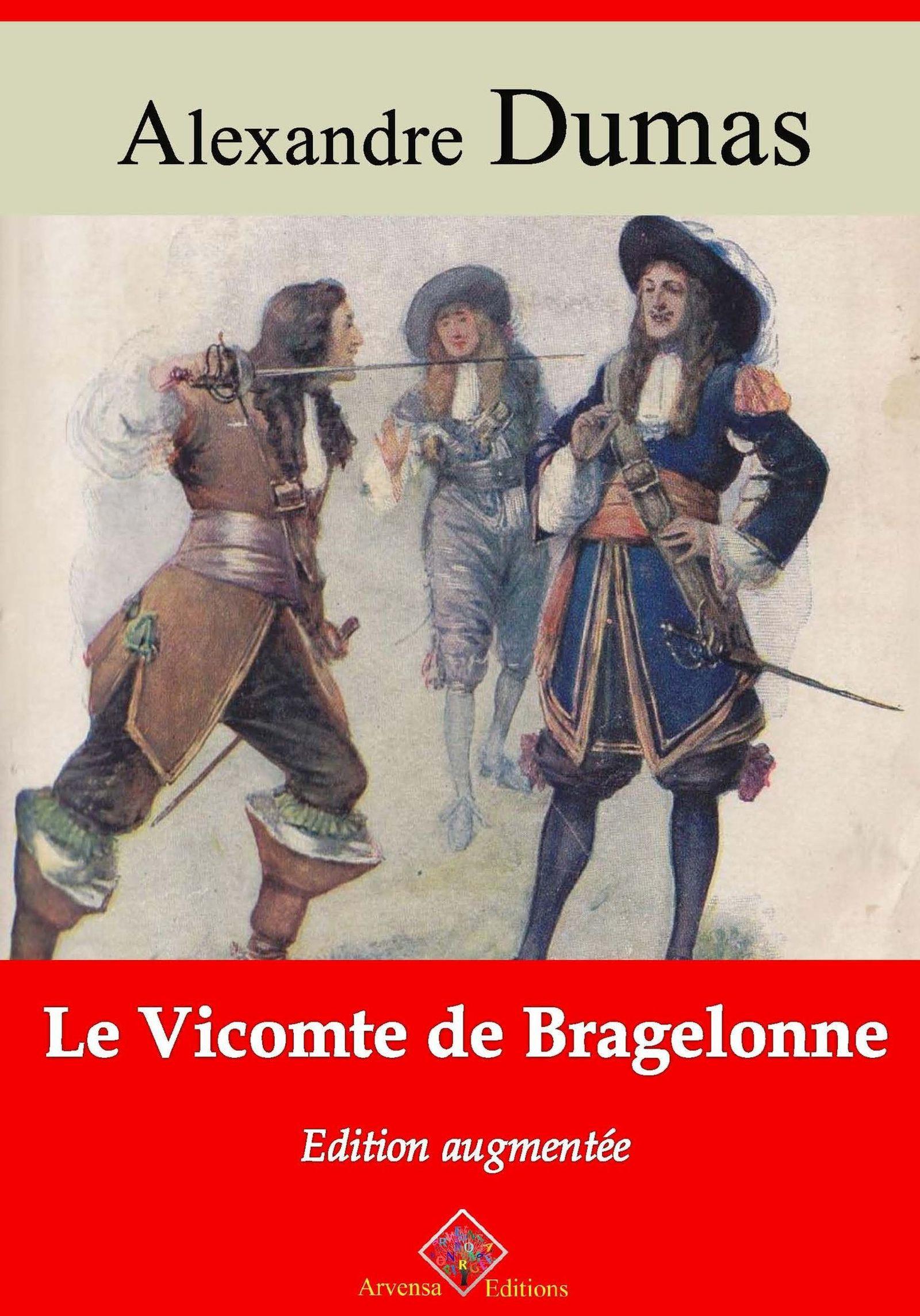 Le Vicomte de Bragelonne - suivi d'annexes