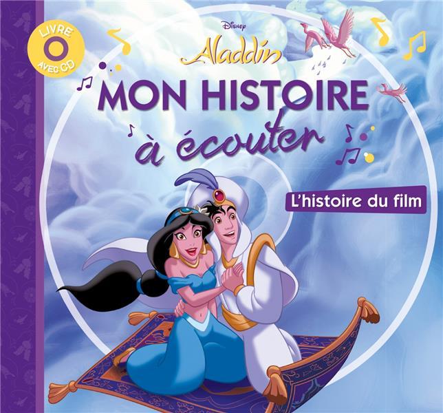 Aladdin ; Mon Histoire A Ecouter