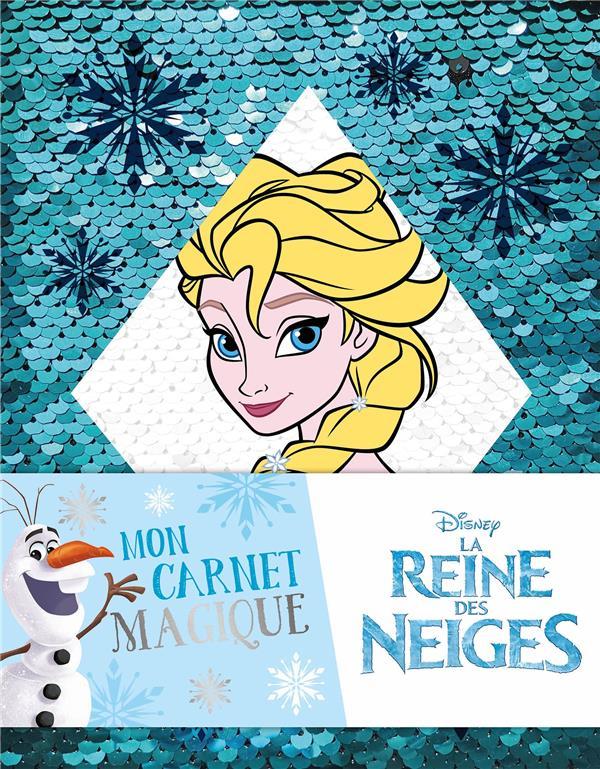 La Reine des Neiges ; mon carnet magique