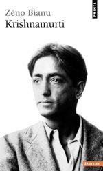 Vente Livre Numérique : Krishnamurti. Ou l'insoumission de l'esprit  - Zéno Bianu