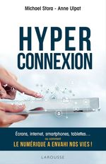 Vente EBooks : Hyperconnexion  - Michael STORA - Anne Ulpat
