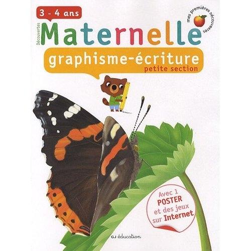 Graphisme/écriture ; petite section de maternelle ; 3/4 ans