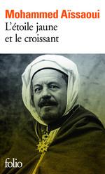 L'étoile jaune et le croissant  - Mohammed Aissaoui