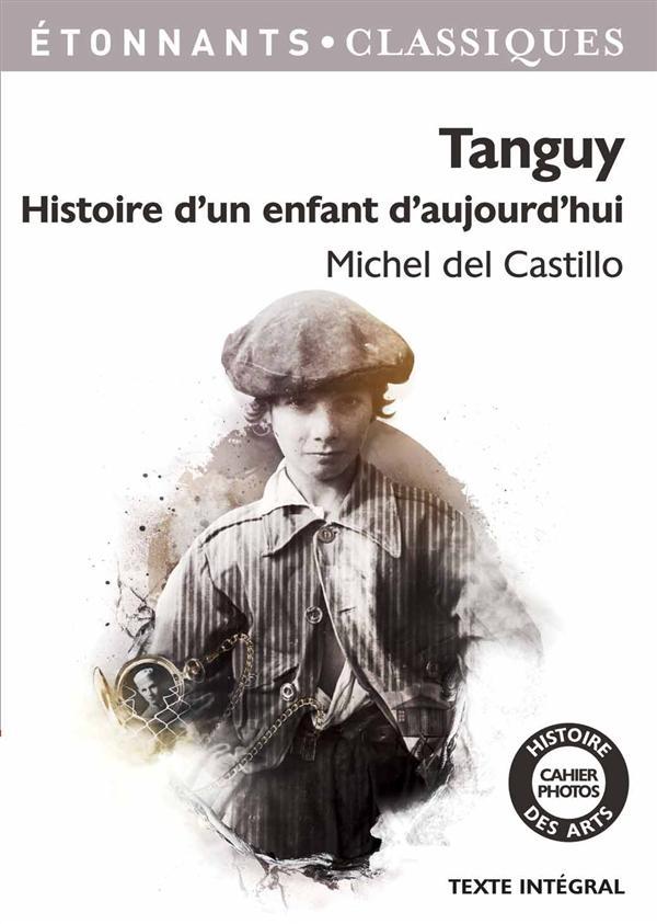 Tanguy, Histoire D'Un Enfant D'Aujourd'Hui