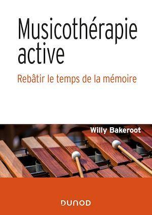 musicothérapie active ;  rebâtir le temps de la mémoire