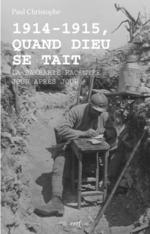 1914-1915, Quand Dieu se tait  - Christophe P - Paul Christophe