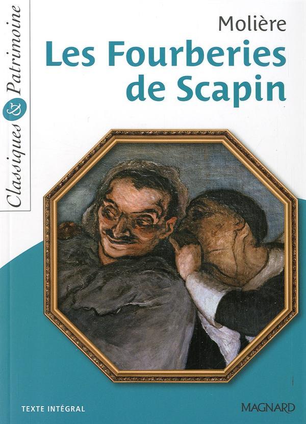 MOLIERE - LES FOURBERIES DE SCAPIN