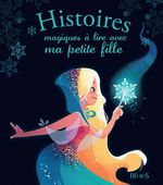 Vente Livre Numérique : Histoires magiques à lire avec ma petite fille  - Charlotte Grossetête