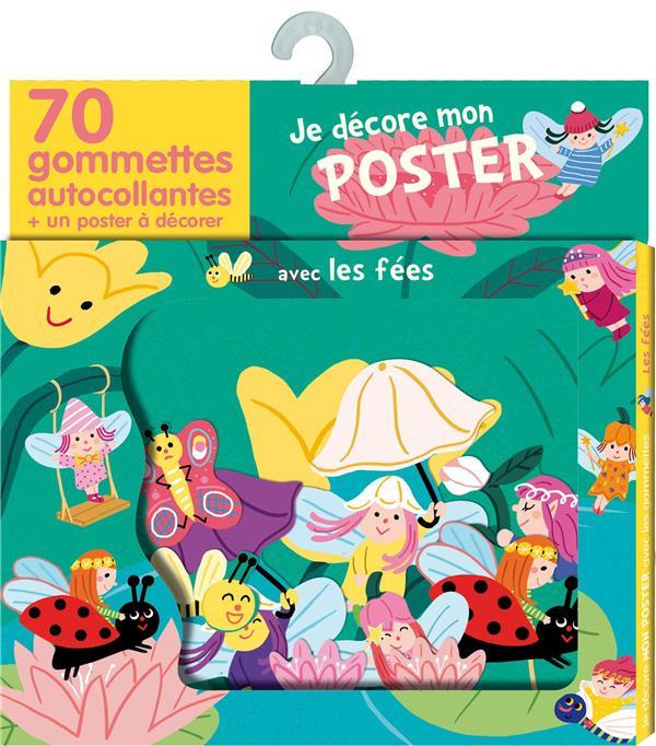 Les Fees ; Je Decore Mon Poster Avec Les Gommettes