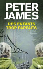 Vente Livre Numérique : Des enfants trop parfaits  - Peter JAMES