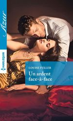 Vente EBooks : Un ardent face-à-face  - Louise Fuller