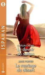 Vente Livre Numérique : Le devoir du sultan - Le mariage du désert  - Jane Porter - Caitlin Crews