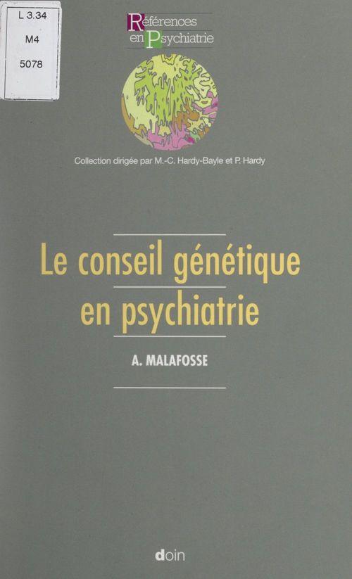 Le conseil génétique en psychiatrie